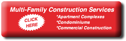 Multi-Family Construction - Click Here